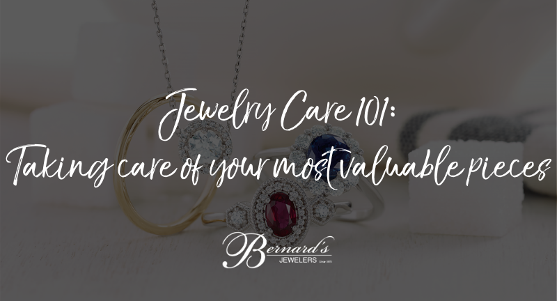 Jewelry Care 101: Taking care of your most valuable pieces