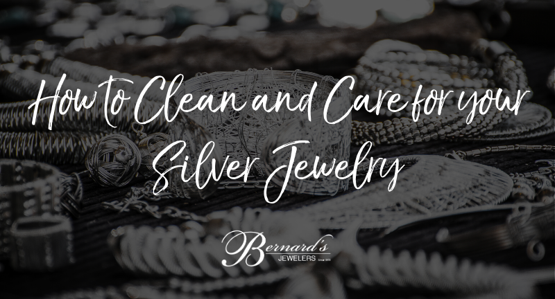 How to Clean and Care for your Silver Jewelry