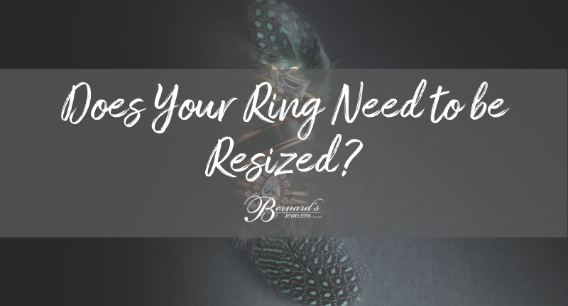 Does Your Ring Need to be Resized?